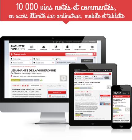 10 000 vins notés et commentés, en accés illimité sur ordinateur, mobile et tablette